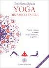 Yoga Dinamico Facile Benedetta Spada
