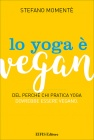 Lo Yoga � Vegan Stefano Moment�