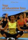 Yoga ed Educazione Fisica Stefano Roca