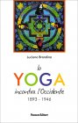 Lo Yoga Incontra l'Occidente 1893/1946