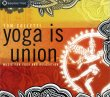 Yoga is Union – Music for Yoga and Relaxation Tom Colletti