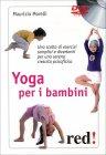 Yoga per i Bambini - Videocorso in DVD Maurizio Morelli