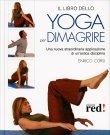 Il Libro dello Yoga per Dimagrire Enrico Corsi