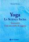 Yoga - La Scienza Sacra Swami Rama