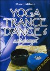 Yoga Trance Dance 6 - Ajna Chakra