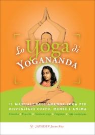 Lo Yoga di Yogananda Jayadev Jaerschky