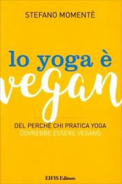 Lo Yoga è Vegan Stefano Momentè