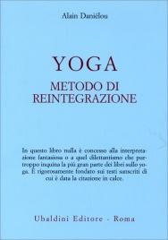 Yoga, Metodo di Reintegrazione Alain Daniélou