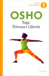 Yoga: Potenza e Libert�