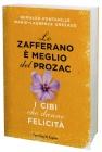 Lo Zafferano è Meglio del Prozac Bernard Fontanille
