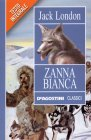 Zanna Bianca - Jack London - De Agostini