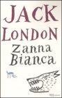 Zanna Bianca Jack London Bur Rizzoli