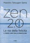 Zen 2.0 Carlo Tetsugen Serra