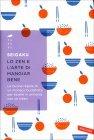Lo Zen e l'Arte di Mangiar Bene Seigaku