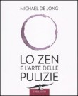 Lo Zen e l'Arte delle Pulizie