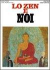Lo Zen e Noi