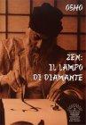 Zen: il Lampo di Diamante Osho