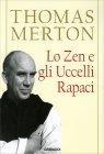 Lo Zen e gli Uccelli Rapaci Thomas Merton