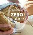 Zero Glutine - eBook Olga Francesca Scalisi, Emanuela Ghinazzi
