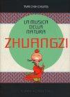 La Musica della Natura - Zhuangzi Tsai Chih Chung