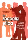 La Zoccola Etica Dossie Easton, Janet Hardy