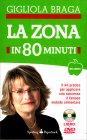 La Zona in 80 Minuti con DVD