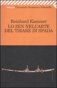 Lo zen nell 39 arte del tirare di spada reinhard kammer - Lo specchio nell arte ...