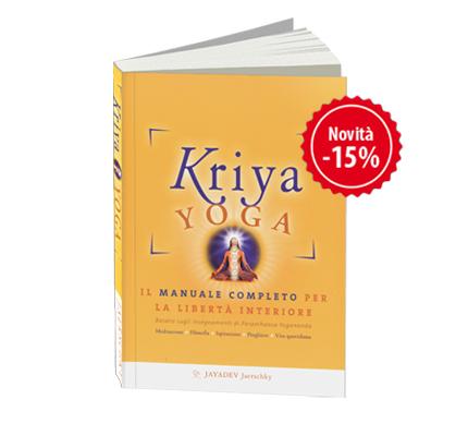 Scopri il kriya yoga con il manuale completo
