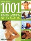 1001 Rimedi Antietà dalla Natura