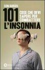 101 Cose che Devi Sapere per Combattere l'Insonnia (eBook)
