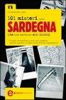 101 Misteri della Sardegna (Che Non Saranno Mai Risolti) (eBook)