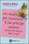 101 Modi per Riconoscere il Tuo Principe Azzurro (eBook)