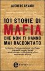 101 Storie di Mafia che Non Ti Hanno Mai Raccontato (eBook)