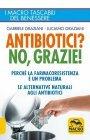Antibiotici? No, Grazie (eBook)