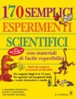 170 Semplici Esperimenti Scientifici