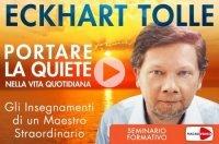 PORTARE LA QUIETE NELLA VITA QUOTIDIANA (VIDEOCORSO) Gli insegnamenti di un Maestro Straordinario di Eckhart Tolle