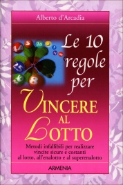 Le 10 Regole per Vincere al Lotto