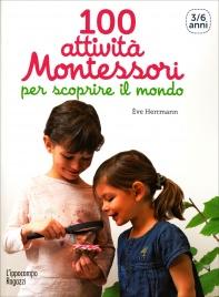 100 Attività Montessori - 3/4 Anni