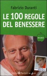 Le 100 Regole del Benessere