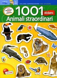 Animali Straordinari - 1001 Stickers