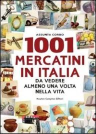 1001 Mercatini in Italia da Vedere Almeno una Volta nella Vita