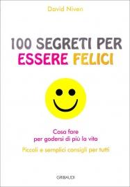 100 Segreti per Essere Felici