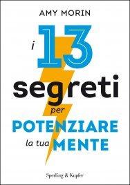 13 Segreti per Potenziare la Tua Mente (eBook)