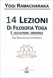 14 Lezioni di Filosofia Yoga e...