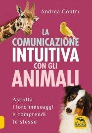 La Comunicazione Intuitiva con gli Animali (eBook)