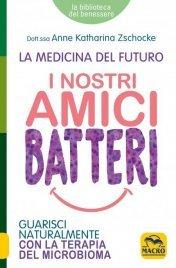I Nostri Amici Batteri (eBook)
