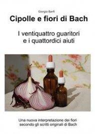 Cipolle e Fiori di Bach (eBook)