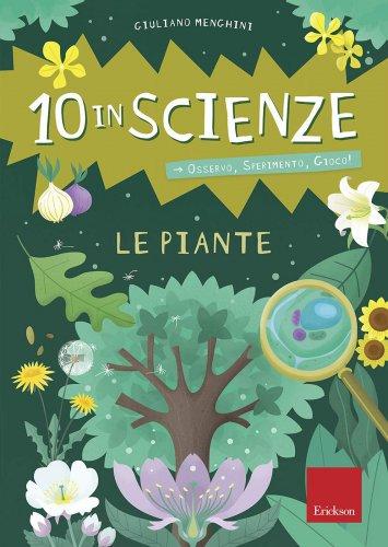 Le Piante - 10 in Scienze