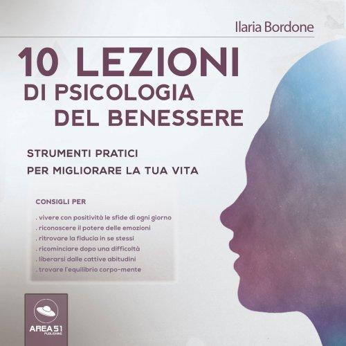 10 Lezioni di Psicologia del Benessere (AudioLibro Mp3)