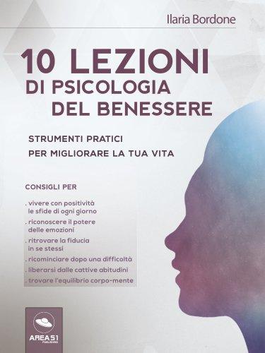 10 Lezioni di Psicologia del Benessere (eBook)